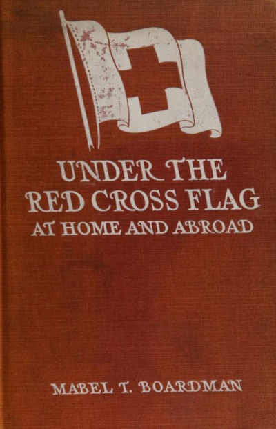 Under the Red cross flag at home and abroad