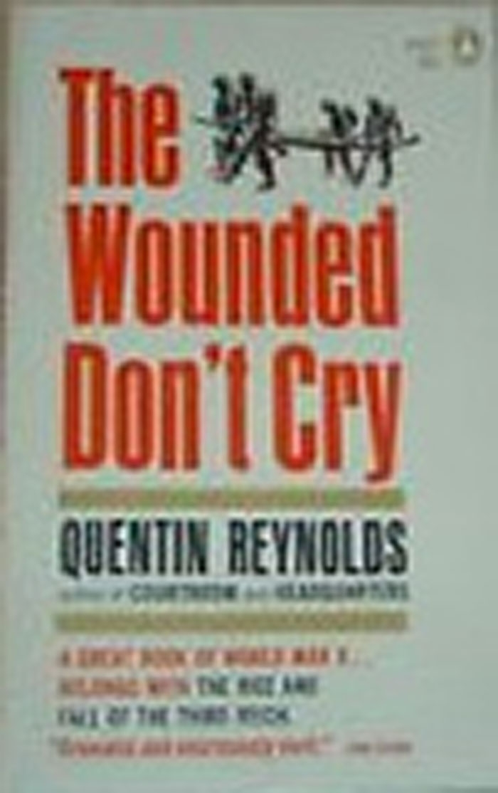 The Wounded Don't Cry